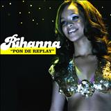 Rihanna - Pon De Replay (Ep)
