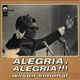 Wilson Simonal - Alegria, Alegria!!!