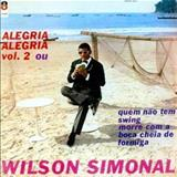 Wilson Simonal - Alegria, Alegria Volume 2