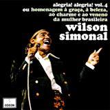 Wilson Simonal - Alegria! Alegria! Volume 4