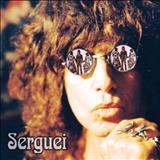 Serguei - Serguei 2002