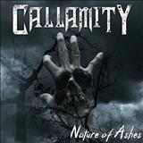 Callamity - Nature Of Ashes