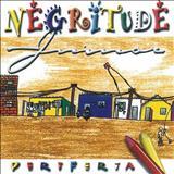 Negritude Junior - Periferia