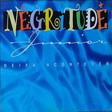 Negritude Junior - Deixa Acontecer