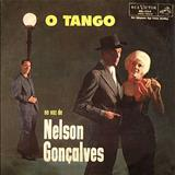 Nelson Gonçalves - O Tango Na Voz De Nelson Gonçalves