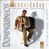 Dominguinhos - E Convidados Cantam Luiz Gonzaga Volume 2