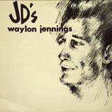 Waylon Jennings - Waylon At Jds