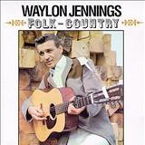 Waylon Jennings - Folk-Country