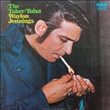 Waylon Jennings - The Taker / Tulsa