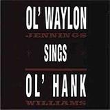 Waylon Jennings - Ol Waylon Sings Ol Hank