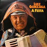 Luiz Gonzaga - A Festa