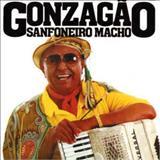 Luiz Gonzaga - Sanfoneiro Macho