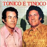 Tonico e Tinoco - Vou Voltar a Mato Grosso