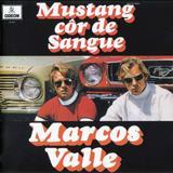 Marcos Valle - Mustang Cor De Sangue
