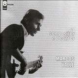 Marcos Valle - O Compositor e o Cantor