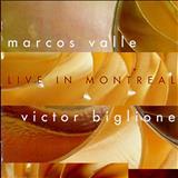 Marcos Valle - Live In Montreal (Com Victor Biglione)