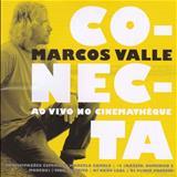 Marcos Valle - Conecta - Ao Vivo No Cinemateque