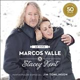 Marcos Valle - Ao Vivo (Com Stacey Kent)