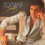 Elymar Santos - Missão Ato De Amor