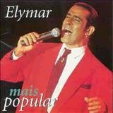 Elymar Santos - Elymar Mais Popular