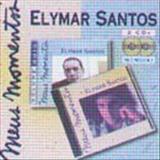 Elymar Santos - Meus Momentos