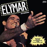Elymar Santos - Elymar No Canecão