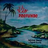 Feliciano Amaral - Rio Profundo