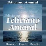 Feliciano Amaral - Hinos Do Cantor Cristão