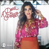 Novelas - A Dona Do Pedaço Vol.1