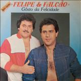 Felipe & Falcão - Gosto De Felicidade