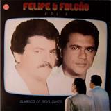 Felipe & Falcão - Felipe e Falcão Volume 3