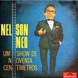Nelson Ned - Um Show Em Noventa Centímetros