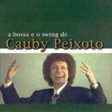 Cauby Peixoto - A Bossa e o Swing