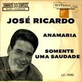 Somente Uma Saudade - José Ricardo 1964 (Compacto)