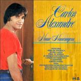 Carlos Alexandre - Nossa Homenagem