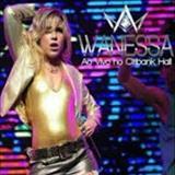 Wanessa Camargo - Wanessa - Ao Vivo - Show 10 Anos De Carreira - Citibank Hall