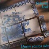 Roberto Leal - Quem Somos Nós