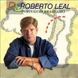 Roberto Leal - Português Brasileiro