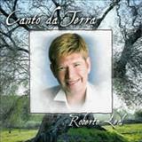 Roberto Leal - Canto Da Terra