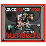 Humberto Gessinger - Louco Pra Ficar Legal - Lp