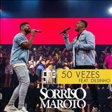 Sorriso Maroto - 50 Vezes