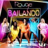 Rouge - Bailando - Single