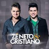 Zé Neto e Cristiano - Entre Amigos
