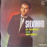 Silvinho - O Ídolo Do Brasil
