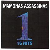 Mamonas Assassinas - One: 16 Hits