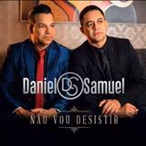 Daniel & Samuel - Não Vou Desistir