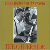Eva Cassidy - The Other Side (Com Chuck Brown)