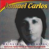Ismael Carlos - Melhores Momentos
