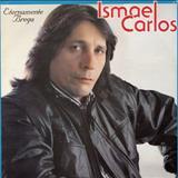 Ismael Carlos - Eternamente Brega