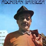 Adoniran Barbosa - Adoniran Barbosa